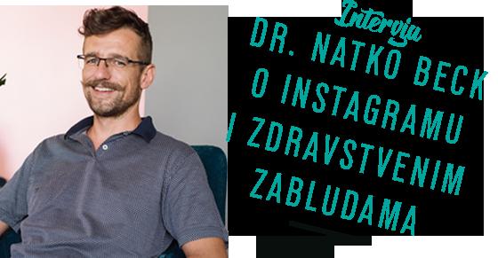 INTERVJU Dr. Natko Beck o Instagramu i zdravstvenim zabludama