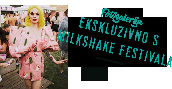 FOTOGALERIJA Ekskluzivno s Milkshake festivala