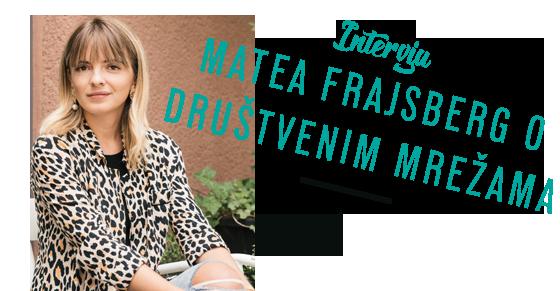 INTERVJU Matea Frajsberger o društvenim mrežama